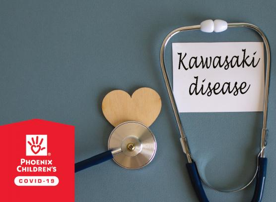 Kawasaki Disease and COVID-19: What Families Need to Know